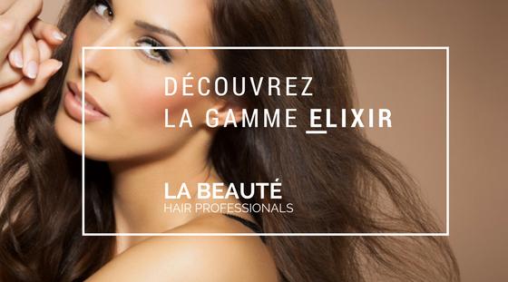 la beauté hair professionals gamme élixir kératine pure et multivitamines